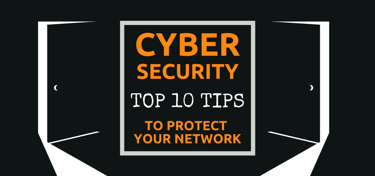 Top 10 cyber security tips