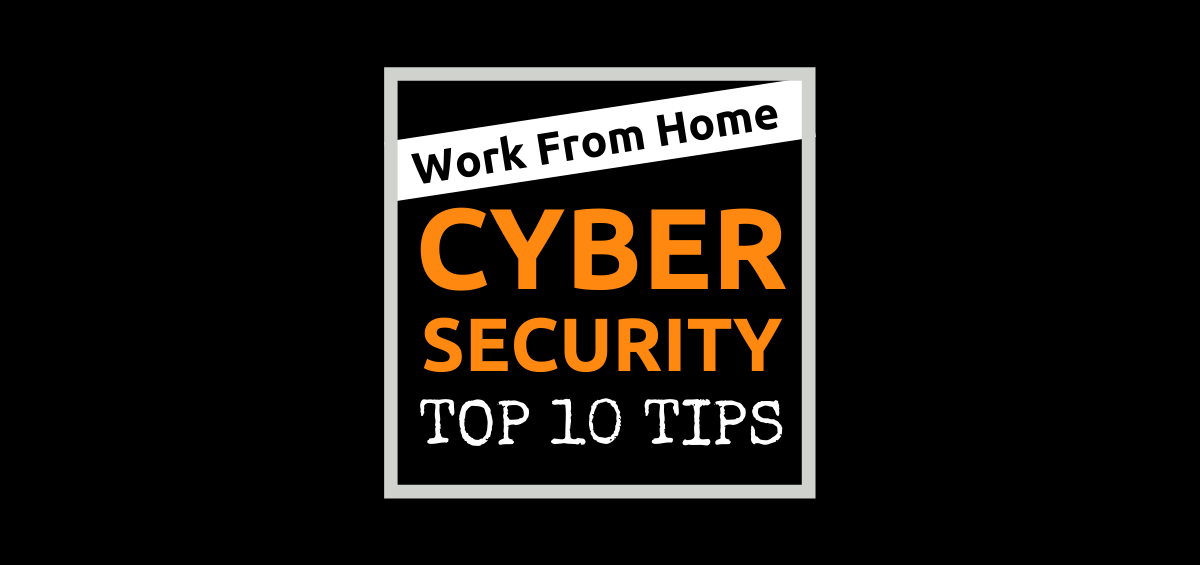 work from home cyber security tips